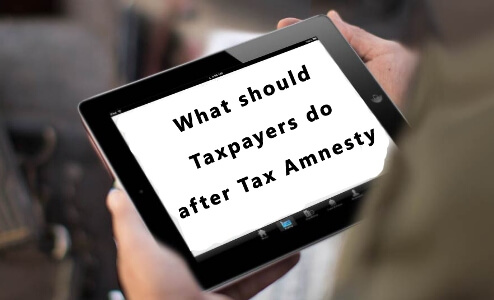 What should Tax Payers do after Tax Amnesty?_1
