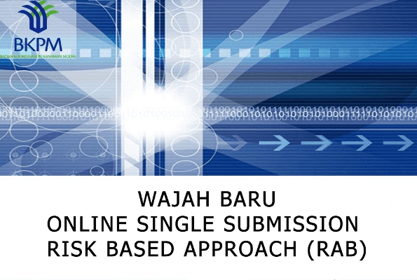 Wajah Baru Online Single Submission Risk Based Approach (OSS - RBA)_1